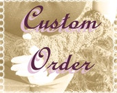 Custom Order for Anne
