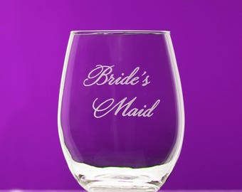 Bride's Maid stemless wine glass - wedding - will you be my bride's maid?, bridesmaid gift, personalized wine glass - gift for bridesmaid
