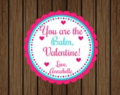 You Are The Balm Valentine Tag, Chapstik Valentine Tag, Lip Balm Tag, Girls Valentine Tag, School Valentine