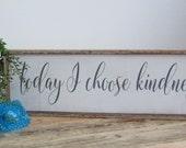 Kindess Sign, Be kind wood sign