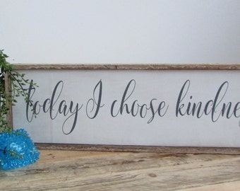 Kindess Sign, Be kind wood sign