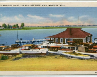 North Weymouth Yacht Club Fore River Massachusetts 1940s linen postcard