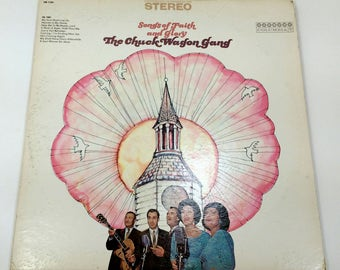 """Vintage 1967 The Chuck Wagon Gang""""Songs of Faith and Glory""""vinyl record LP HS 11221 Stereo Southern Gospel Devotional Inspirational Country"""