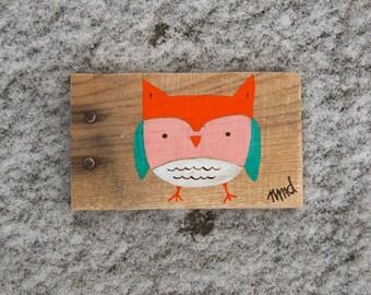 Baby Owl Sign in Reclaimed Wood - Rustic Children's Room Artwork - Handpainted Original Nursery Art - Orange, Turquoise, White and Pink