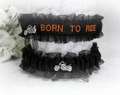 Handcrafted Biker Wedding Garter Set -  Born To Ride Embroidered Garter - Motorcycle Wedding Garters - Bridal Shower Gift.