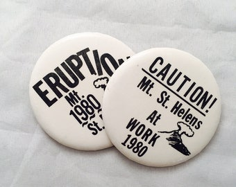 Eruption, Mt. St. Helens 1980 Pin Back Buttons, Set of Two, Volcano Pacific Northwest, Memorabilia