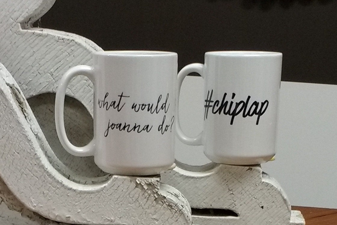 What Would Joanna Do? Mug, #chiplap Mug, Joanna Gaines, Fixer Upper, Coffee Mug, Chip Gaines Mug, #chiplap, Shiplap Mug, Chiplap Mug