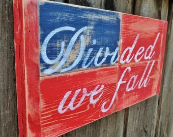 DIVIDED WE FALL Wooden Sign, Shelf Sitter, Secret Compartment, Rustic Decor, Patriotic Wall Art