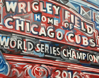 24x30 Chicago Cubs Baseball World Series Champions 2016 Painting by Justin Patten Baseball Team National League 108 Years Cubbie