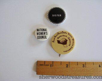 3 Women's Rights Cause Buttons 1970's Sister National Women's First NY Women's Trade Union Workers Vintage Orig 70's  Pinback Buttons