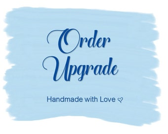 Customized Order Upgrades for D'Rae Designs Orders