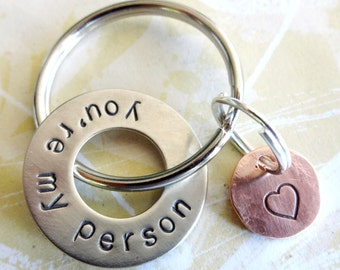 you're my person Gift Washer Keychain with Copper Disc - Birthday - Anniversary - Valentine Gift for Boyfriend, Fiance, Husband