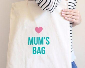 Mum's Bag Tote Bag
