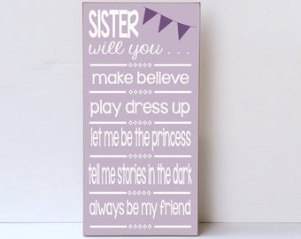 Sisters Wood Sign, Sister Wall Art, Wall Decor for Sisters Room, Baby Girl Nursery, Little Girl Room, New Sister Gift, Older Sister Gift