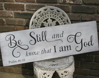 Bible Verse Sign, Be Still and Know, Painted Sign, Scripture Sign, Religious Sign,  Inspirational Sign