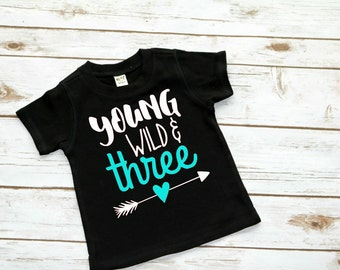 Young, Wild, & Three SVG File For Cutting Machine File ONLY Cameo Cricut Plotter