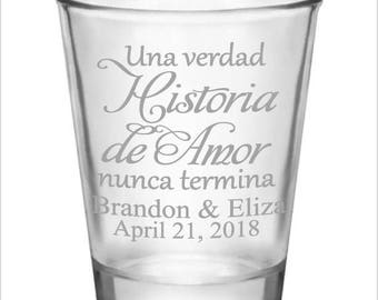 Wedding Favors Shot Glasses SPANISH A True Love Story Never Ends New 2017 2018 Design Custom Personalized Glass Wedding Favor Ideas