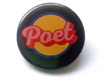 Poet Pinback Button - 1.25 inches - poetry writers represent