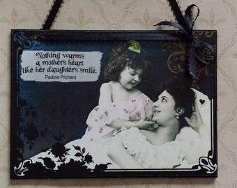Mother's Day Nothing Warms A Mother's Heart Like Her Daughter's Smile Pauline Prichard Quotation Decoupage Decorative Wall Hanging Plaque