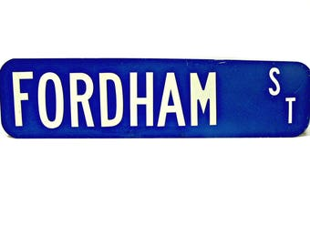 Metal Street Sign - Fordham St - Vintage Room Mancave Industrial Wall Decor - Blue and White