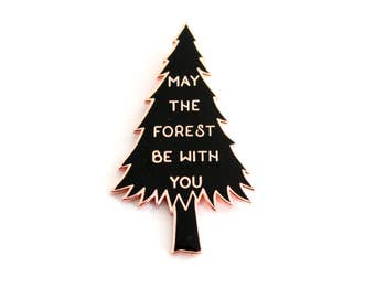 "Black and Rose Gold LARGE May the Forest Be With You Lapel Pin - 2"" enamel, pine tree double post back"