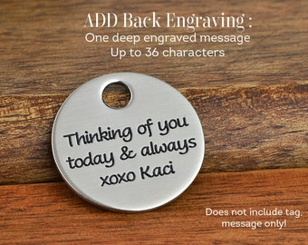 Add Backside Message - One Deep Engraved Message - Does not include tag!
