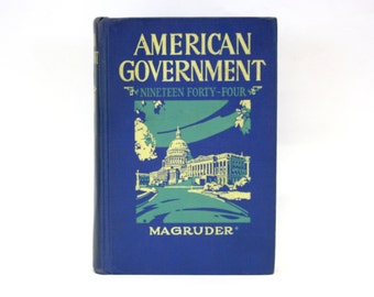 Vintage 1944 'American Government' Text Book by Frank Abbot Magruder (E8293)