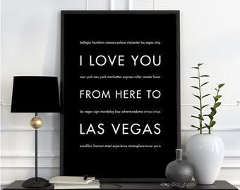 Las Vegas Art Print, Las Vegas Anniversary Gift, Travel Poster, I Love You From Here To LAS VEGAS