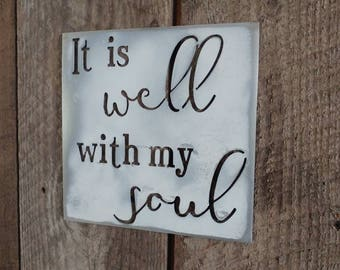 "Metal ""It is well with my soul"" sign"