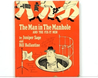 Children's book, collectible, The Man in the Manhole, illustrated book, Margaret Wise Brown, 1946, First Edition, Bill Ballantine, rare