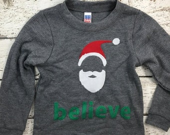 size 2/3 year Ready to Ship Sale Ready to ship Christmas shirt, toddler Christmas shirt, Santa shirt, Santa believe, thermal