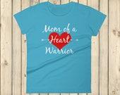 Mom of a Heart Warrior CHD Heart Defect Women's Shirt - Choose Color