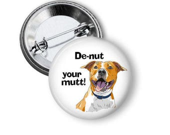 Dog Rescue Button Animal Rescue Button Dog Pin B10
