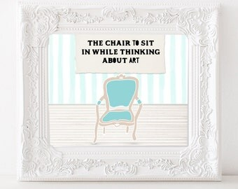 Digital art print The chair to sit on while thinking about art Vintage chair digital print Wall art Home decor Office decor Instant download