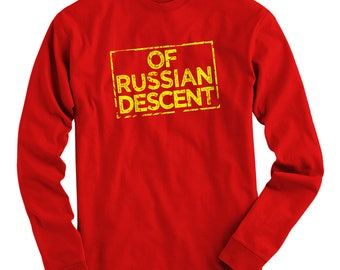 LS Of Russian Descent Tee - Long Sleeve T-shirt - Men S M L XL 2x 3x 4x - Russia Pride, Россия Shirt, Русские Shirt, Russkiye Shirt, RUS