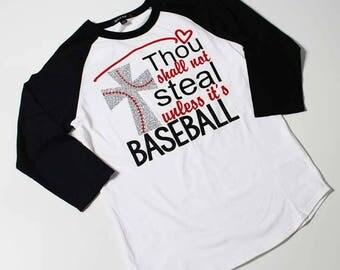 Unisex baseball mom raglan Thou shall not steal unless it's baseball/softball