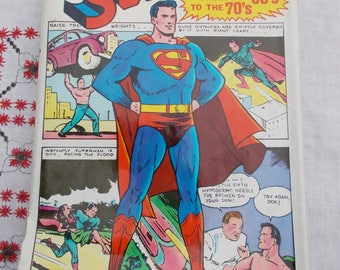 SUPERMAN From the 30s to the 70s Hardcover Bonanza Books 386 pages D C Comics Superboy Lois Lane Lana lang Bizarro Lex Luther