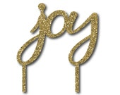 OVERSTOCK SALE - joy Holiday Cake Topper - Ready to Ship - Gold Glitter
