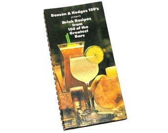 "Vintage 1979 BENSON & HEDGES ""Drink Recipes From 100 Of The Greatest Bars"" Book"