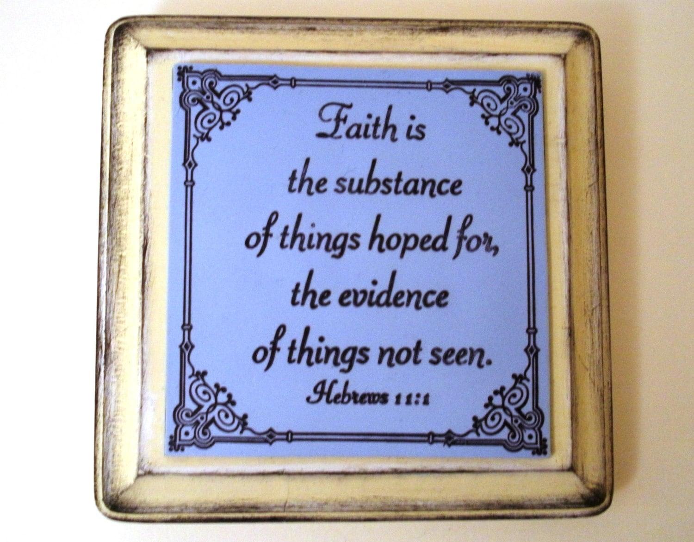 Faith decor faith is the substance of things hoped for the for Faith decor