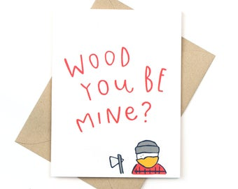 wood you be mine - valentine's day card - love card