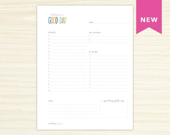 Printable Daily Schedule - Today is a Good Day - Fillable - Letter