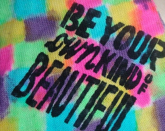Be Your Own Kind of Beautiful OOAK Sock Blank