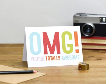 OMG! you're totally awesome modern colourful typography mothers day fathers day thank you card