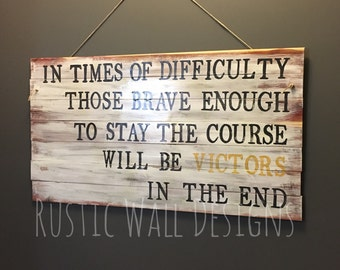 University of Michigan Bo Schembechler Quote Rustic Wooden Wall Sign
