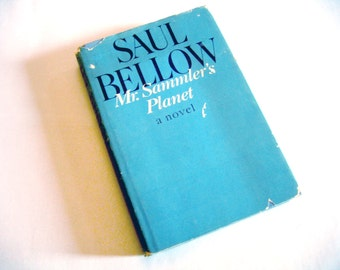 Mr. Sammler's Planet by Saul Bellow 1970