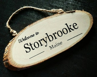 Welcome To Storybrooke, Once Upon a Time, OUAT, Once upon a time gift, Storybrooke gift, Once, Evil Regal, Hand Painted Sign