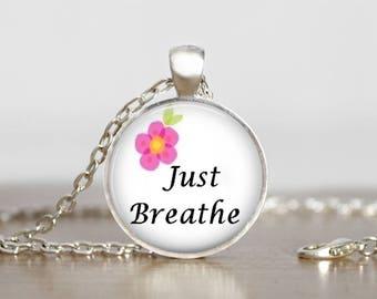 Just Breathe Laugh Silver or Bronze Metal Bezel Glass Pendant Handmade Art Necklace Gift Present
