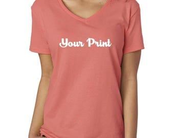 Your Print V Neck Shirt- Womens T-Shirt-  Custom Tee- Your choice colors.