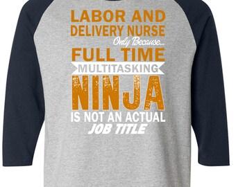 Ninja - Labor Delivery Nurse